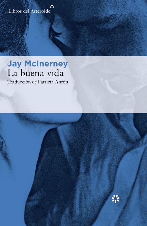 La Buena Vida: McInerney, Jay