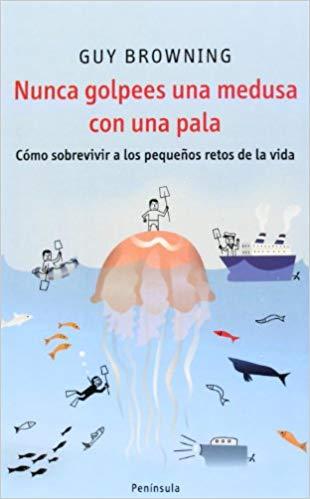 Nunca golpees una medusa